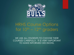 HRHS Course Options for Rising 9th Graders 2010