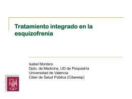 Tratamiento integrado en la esquizofrenia