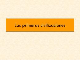 Las primeras civilizaciones - Colegio San Juan Evangelista