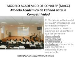 MODELO ACADEMICO DE CONALEP (MACC) Modelo …