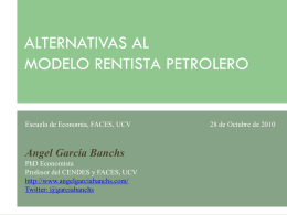 ALTERNATIVAS AL MODELO RENTISTA PETROLERO