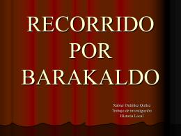 Recorrido Medieval por Barakaldo