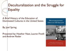 Native Americans: Deculturalization, Schooling …