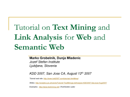 Tutorial on Text Mining and Link Analysis for Web