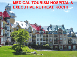 MEDICAL TOURISM HOSPITAL & EXECUTIVE RETREAT …