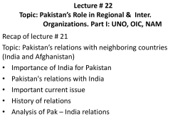 Lecture 22 Topic: Pakistan's Role in Regional & Inter