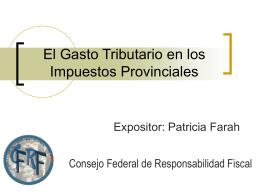 El Gasto Tributario en los Impuestos Provinciales