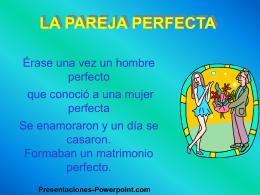 LA PAREJA PERFECTA - Presentaciones Power Point