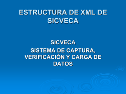 ESTRUCTURA DE XML DE SICVECA