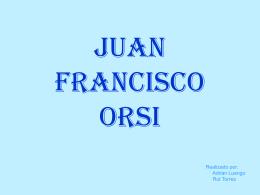 JUAN FRANCISCO ORSI - Calasanzchelero's Blog