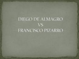 DIEGO DE ALMAGRO VS FRANCISCO PIZARRO