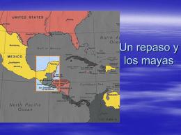 Un repaso y los mayas