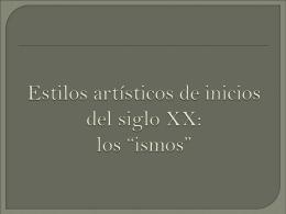 """Estilos artisticos del siglo XX los """"ismos"""""""