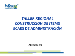 TALLER REGIONAL CONSTRUCCION DE ITEMS ECAES DE …