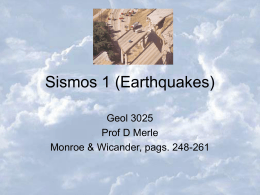 Sismos (Earthquakes)