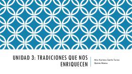Unidad 3: tradiciones que nos enriquecen