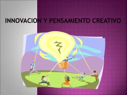 INNOVACION Y PENSAMIENTO CREATIVO