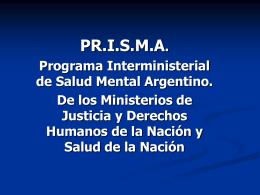 PR.I.S.M.A. Programa Interministerial de Salud Mental