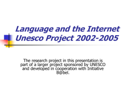Language and the Internet Unesco Project 2002-2005