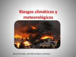 Riesgos climaticos y meteorologicos