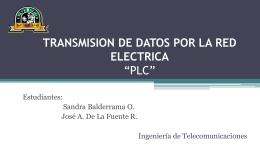 """TRANSMISION DE DATOS POR LA RED ELECTRICA """"PLC"""""""