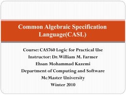 Common Algebraic Specification Language(CASL) Ehsan