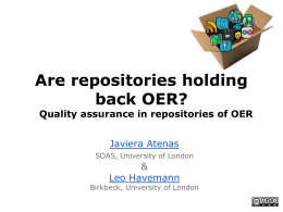 Are repositories holding back OER? Quality assurance in