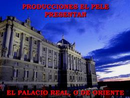 EL PALACIO DE ORIENTE - Colegio Profesional de la