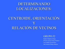 DETERMINANDO LOCALIZACIONES: CENTROIDE, …