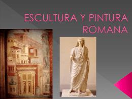 ESCULTURA Y PINTURA ROMANA - HdelArte