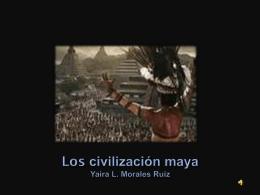 LA CULTURA MAYA - CreacionColaborativa