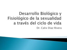 Desarrollo Biologico y Fisiologico de la sexualidad a