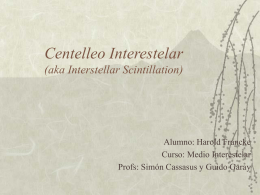 Centelleo Interestelar (aka Interstellar Scintillation)