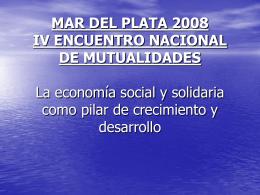 IV ENCUENTRO NACIONAL DE MUTUALIDADES La …