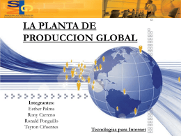 La Planta de Produccion Global
