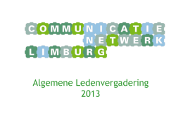 PowerPoint-presentatie - Communicatienetwerk Limburg