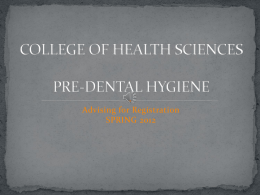 PRE-DENTAL HYGIENE - Indiana University South Bend