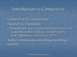 Introduction to Connectives