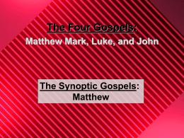 The Synoptic Gospels: Matthew
