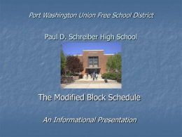 The Schreiber Schedule - Port Washington School District
