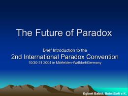 Die Zukunft von Paradox