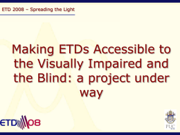 Making ETDs Accessible to the Visually Impaired and the …