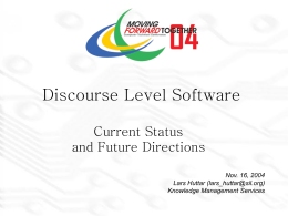Discourse Level Software