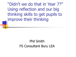 "Didn't we do that in Year 7?"" Using reflection and our big"