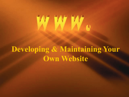Developing & Maintaining Your Own Website