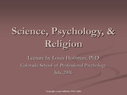 Science, Psychology, & Religion
