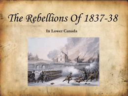 Rebellions of 1837-1838 PowerPoint