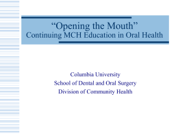 "Opening the Mouth"" Continuing MCH Education in Oral …"