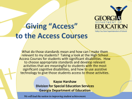 "Giving ""Access"" to the Access Courses"