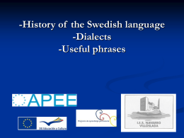 -History of the Swedish language -Dialects